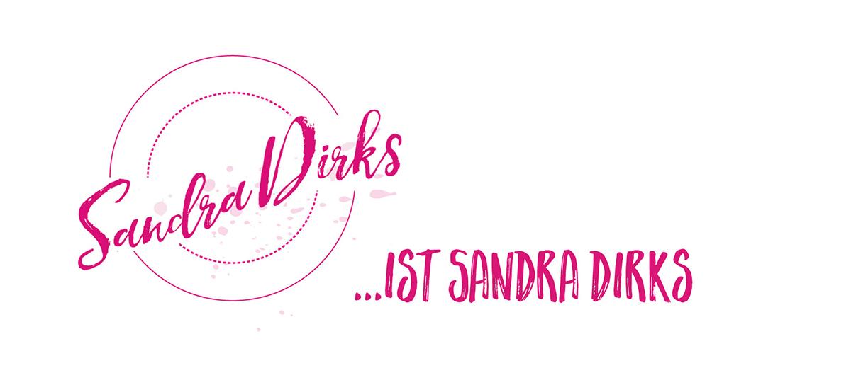 Sandra Dirks … ist Sandra Dirks