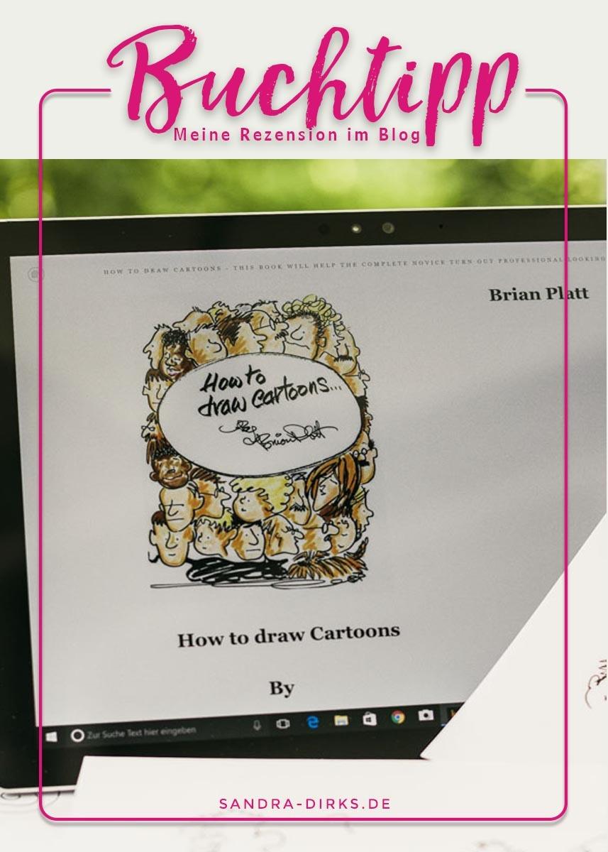Sandra Dirks - Rezension How to draw Cartoons by Brian Platt