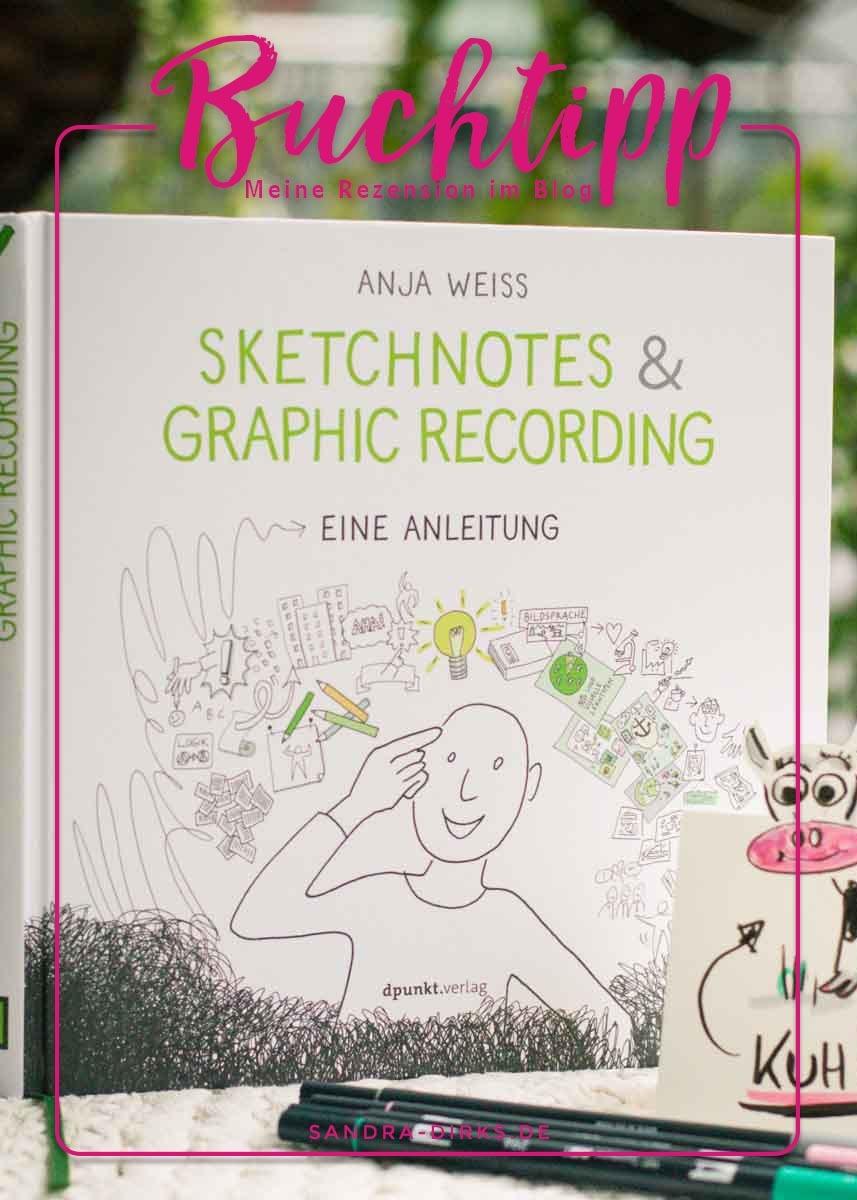Sandra Dirks - Rezension Sketchnote & Graphic Recording von Anja Weiss