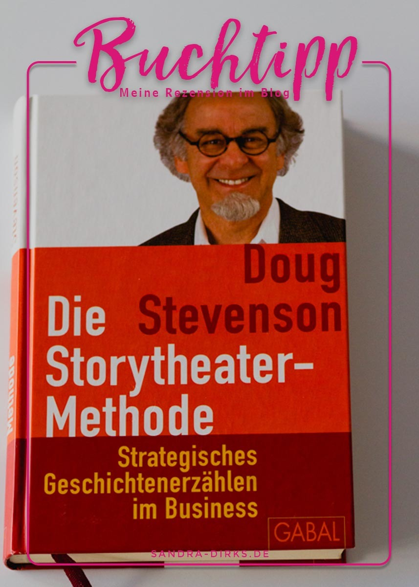 Sandra Dirks - Rezension - Storytheater von Doug Stevenson