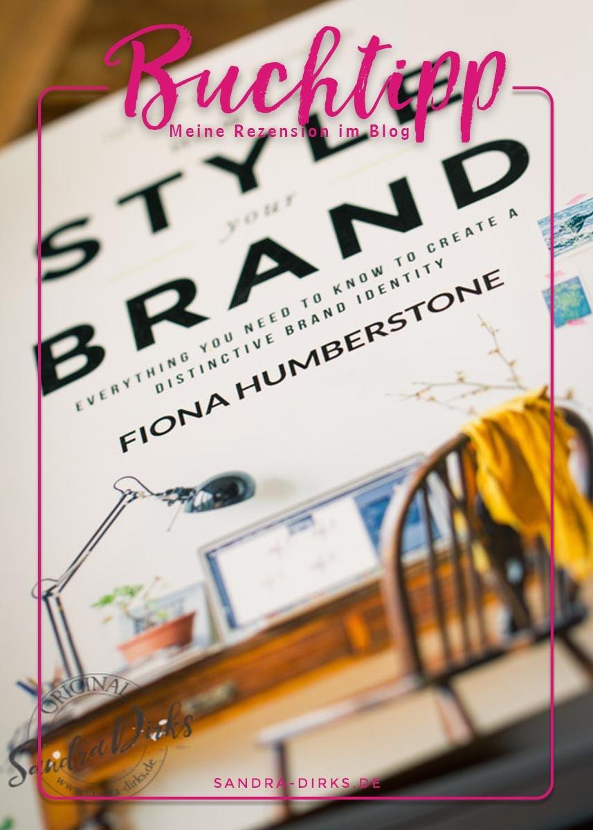 Sandra Dirks - Rezension Style your Brand by Fiona Humberstone