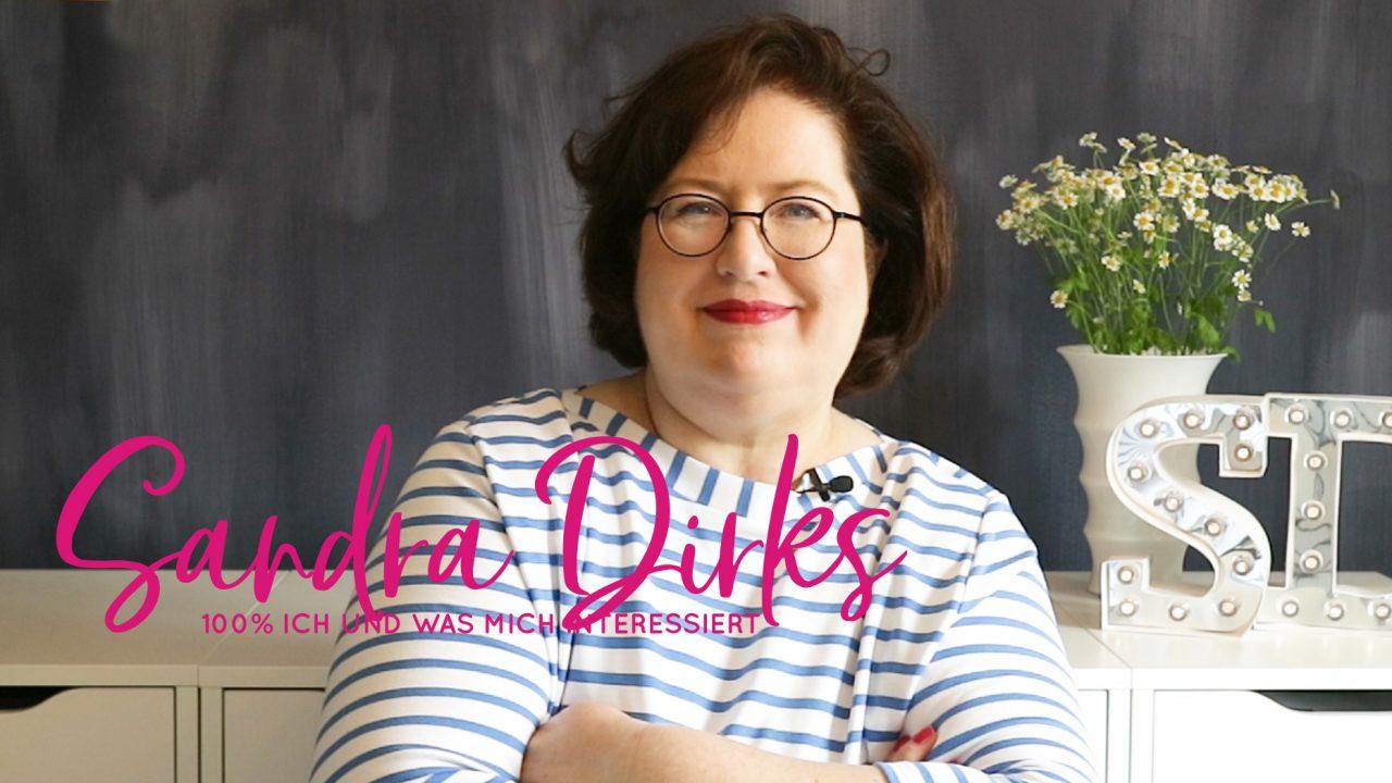 Sandra Dirks - Neuer Kanaltrailer für YouTube und ein paar persönliche Gedanken dazu
