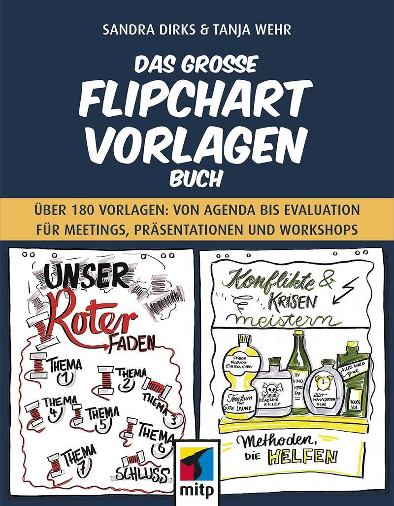 Sandra Dirks Tanja Wehr - Das große Flipchart-Vorlagen-buch